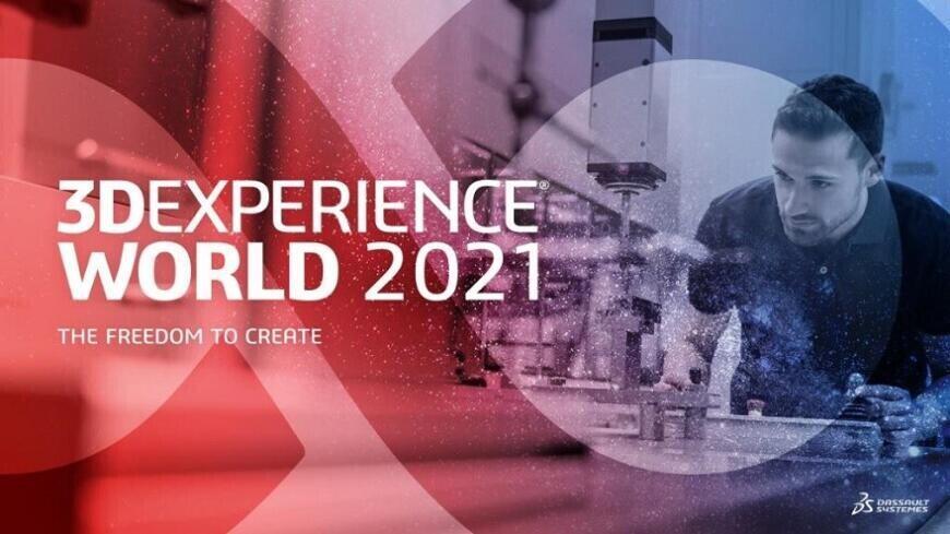 Конференция 3DEXPERIENCE World 2021 в новом виртуальном формате посвящена свободе творчества